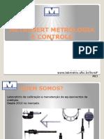 Metrosert Apresentação