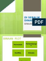 BINAAN PLOT- DI SEBALIK DINARA.pptx