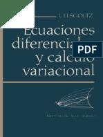 Ecuaciones Diferenciales y Cálculo Variacional [L. Elsgoltz (1970)]