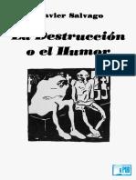 Javier Salvago - La destruccion o el humor.epub