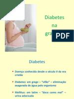 Diabetes Gravidez 2013 FSP Aula