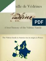 La Famille de Védrines - The Vidrine Family