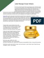 Keuntungan Honey Jelly Massage Cream Terbaru