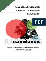 Rencana Rancangan Kerja Pemerintah Daerah Kabupaten Kuningan 2015