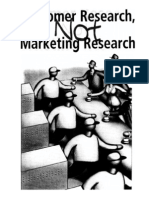 Customer Research Not Marketing Research