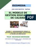 MODELO DE GESTION EDUCATIVA DE CALIDAD-I.E Nº 109 -UGEL 05 S J L INCA MANCO CAPAC-SUBDIRECTOR HUGO BAUTISTA