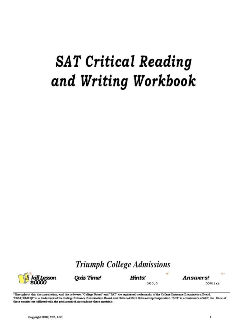 Critical Reading and Writing of SAT?