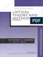 (Contemporary Social Theory) Raymond a. Morrow, David D. Brown-Critical Theory and Methodology-SAGE Publications, Inc (1994)