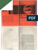 Simone de Beauvoir - Alguns exemplos de velhice.