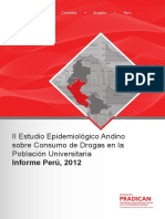 II Estudio Epidemiológico Andino sobre Consumo de Drogas en la Población Universitaria. Informe Perú, 2012
