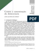 MORAES, J.Q. Contra a Canonização Da Democracia