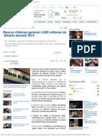 Bancos Chilenos Ganaron 4085 Millones de Dólares Durante 2014 - Cooperativacl