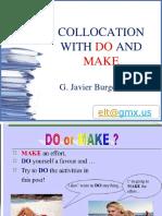 do and make