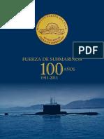 Fuerza de Submarinos 100 Anos 1911-2011 (Marina de Guerra Del Peru 2011)