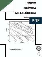 Físico Química Metalúrgica - Álvaro Lúcio Vol 1