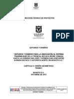 Estudios y Diseños Para La Adecuación Al Sistema Transmilenio de La Troncal Boyacá Desde Yomasa Hasta La Avenida San José y Avenida San José Entre Avenida Boyacá y Autopista Norte