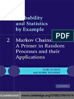 Voja Radovanovic-Probability and Statistics by Example, Markov Chains_ a Primer in Random Processes and Their Applications. Volume 2-Cambridge University Press (2008)