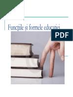 Curs pedagogie .Functiile Si Formele Educatiei