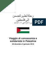 Viaggio di conoscenza e solidarietà in Palestina (28 dicembre 2015-4 gennaio 2016) di Lutz Kühn