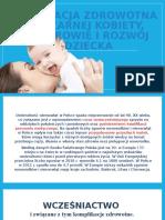 Edukacja Zdrowotna Ciężarnej Kobiety, A Zdrowie Dziecka. 11118.11.2015