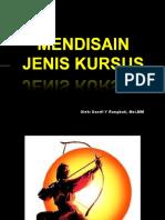 MENDISAIN_JENIS_KURSUS.ppt