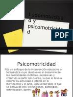 Ludomotricidad y Psicomotricidad
