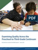 Examining Quality Across the Preschool-to-Third-Grade Continuum