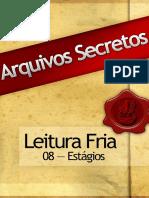 08 Arquivos Secretos LF Estágios