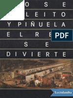 El Rey Se Divierte - Jose Deleito y Pinuela