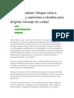 05.01.16 Esteban Villegas Visita a Delegados y Aspirantes a Alcaldes Para Dirigirles Mensaje de Unidad