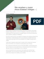06.01.16 Más empleos y mejor pagados ofrece Esteban Villegas
