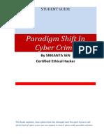 Paradigm Shift in Cyber Crime by Srikanta Sen