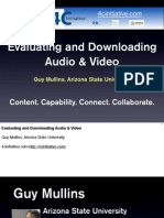 Evaluating and Downloading Digital Audio and Video for Education (Guy Mullins) ASU
