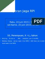 Laporan Jaga RPI