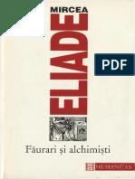 Mircea Eliade - Faurari Si Alchimisti