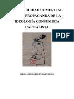 La Publicidad Comercial Como Propaganda de La Ideología Consumista Capitalista