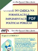 Apresentacao - Papel Do Cmdca Nas Politicas Publicas