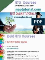 BUS 670 Apprentice tutors / snaptutorial