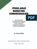 Brkic, N., Upravljanje Marketing Komuniciranjem, 2003.