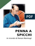 PENNA A SPICCHI In ricordo di Renzo Marmugi