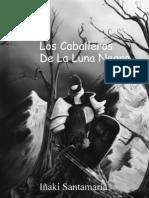 Iñaki Santamaría-Los Caballeros De La Luna Negra