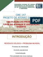 Gne 147 - Projeto de Aterro Sanitario - Aula 01 - Abordagem Geral