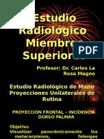 Estudio Radiologico de Los Miembros Superiores DR LA ROSA 2013