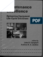 Maintenance Excellence_Optimizing Equipment Life-Cycle Decisions [John D Campbell & AKS Jardine].pdf
