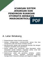 Perancangan Sistem Penerangan Dan Pendingin Ruangan Otomatis