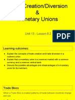 unit 13 - lesson 8 2 -trade creation-diversion   monetary unions