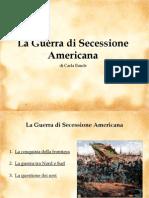 La guerra di secessione americana