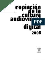 Convocatoria apropiación de la cultura audiovisual y digital 2008