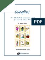 Sveglia Attivita e Giochi Anteprima Jacopo Gorini2