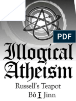 Illogical Atheism - Russell's Teapot - Bo Jinn